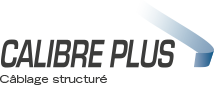 Calibre Plus, your specialist for structured cabling and optical fiber